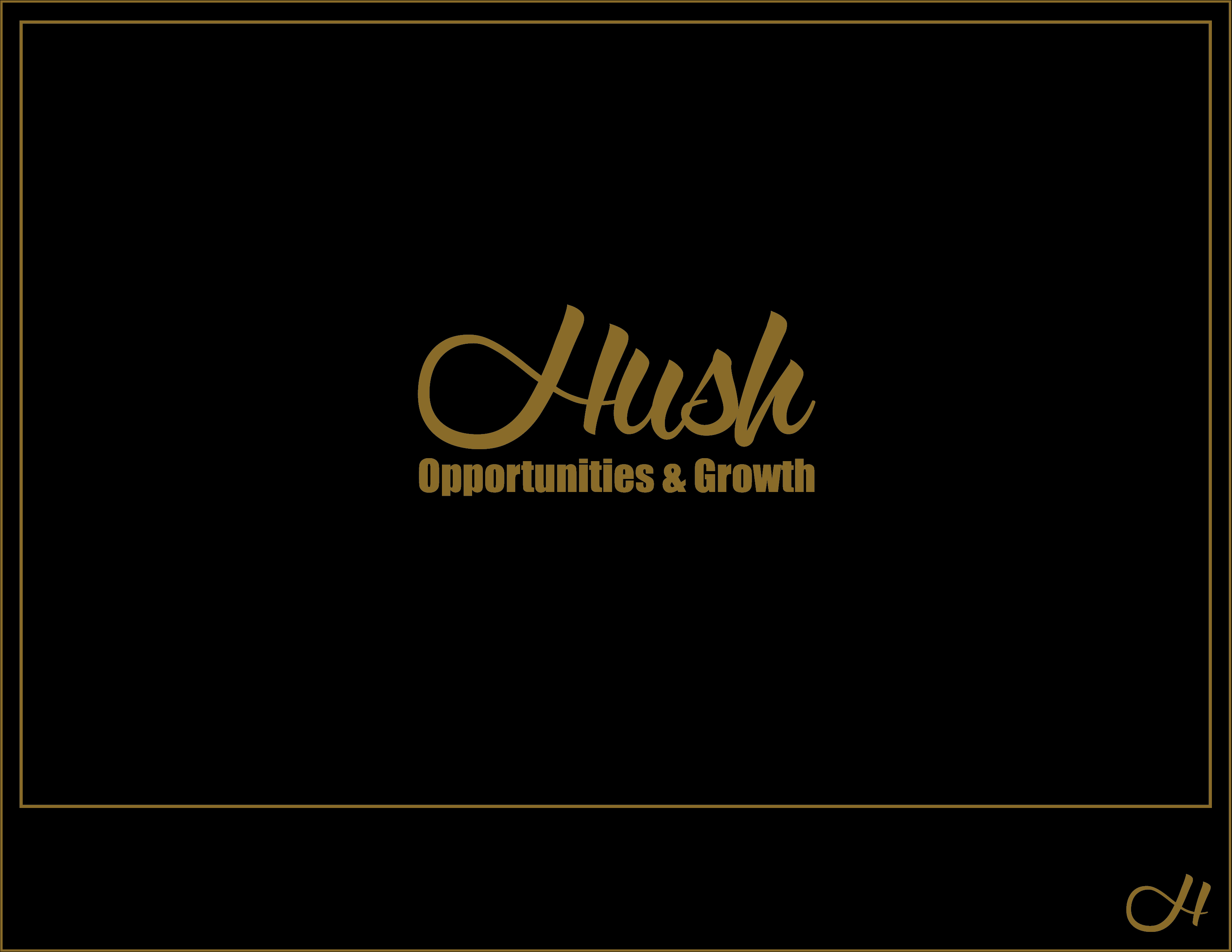 Hush Opportunities & Growth